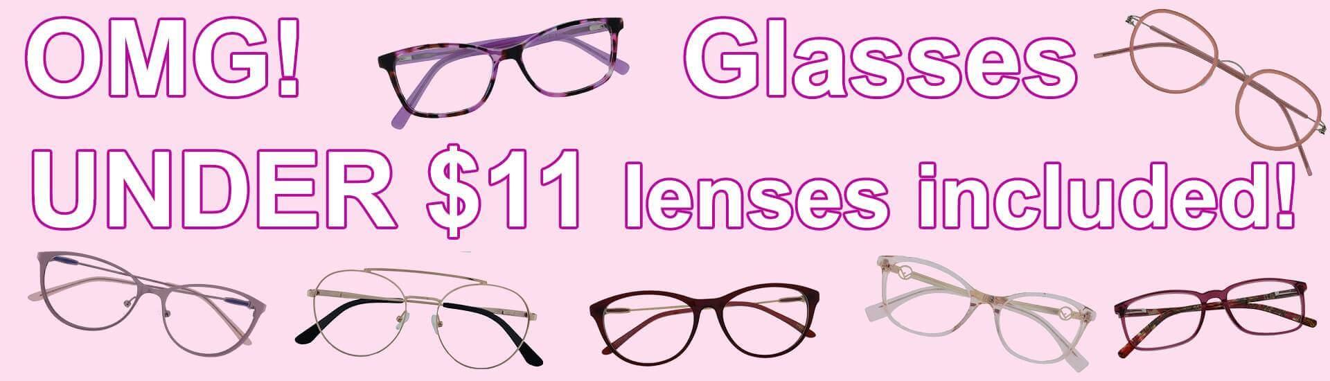OMG! Glasses under $11 lenses included